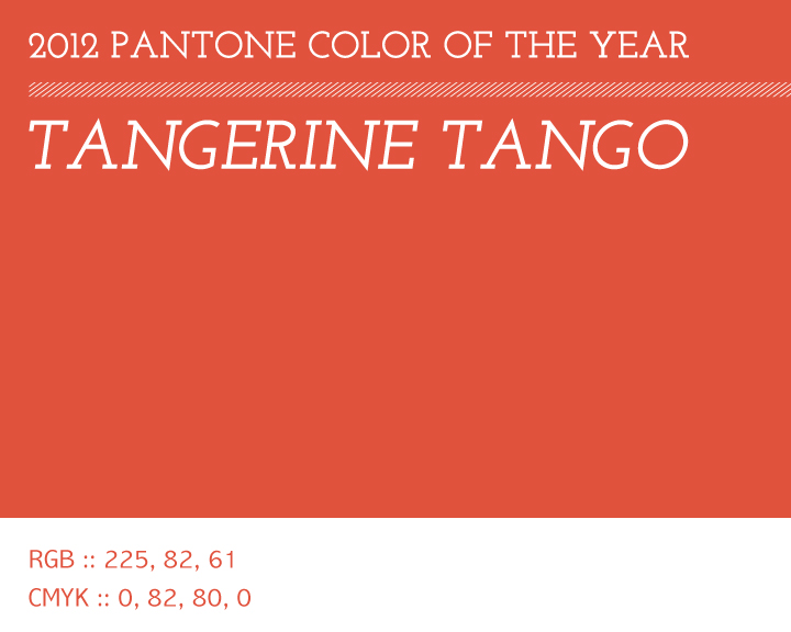 Pantone Color Of The Year 2012 tangerine tango : pantone color of 2012 | three fifteen design